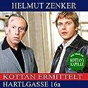 Hartlgasse 16a (Kottan ermittelt) Hörbuch von Helmut Zenker Gesprochen von: Franz Suhrada