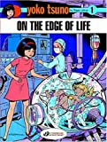 Yoko Tsuno 1: On the Edge of Life