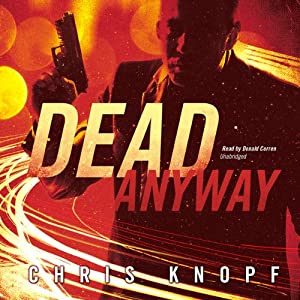 Dead Anyway | [Chris Knopf]