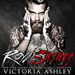 Royal Savage | Victoria Ashley