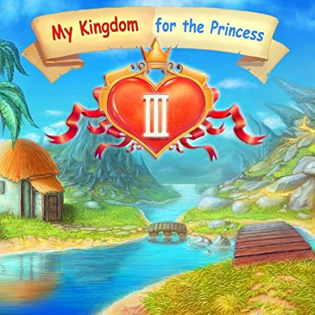 My Kingdom for the Princess III [Download]