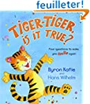 Tiger Tiger Is It True: Four Question...