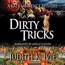 Dirty Tricks: A Kate Lawrence Mystery, Book 7 (       UNABRIDGED) by Judith Ivie Narrated by Molly Elston