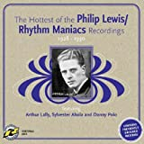 Philip Lewis/Rhythm Maniacs Recordings 1928 - 1930by Rhythm Maniacs
