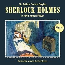 Besuche eines Gehenkten (Sherlock Holmes - Die neuen Fälle 1) Hörspiel von Andreas Masuth Gesprochen von: Christian Rode, Peter Groeger