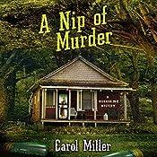 A Nip of Murder | [Carol Miller]