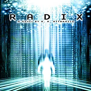 Radix: The Radix Tetrad | [A. A. Attanasio]