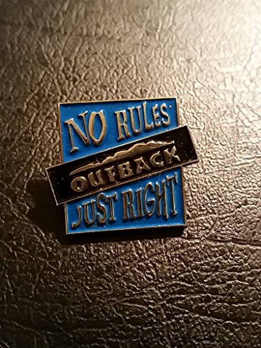 outback-steakhouse-no-rules-just-right-pin