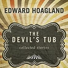 The Devil's Tub: Collected Stories (       UNABRIDGED) by Edward Hoagland Narrated by Scott Aiello