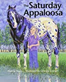 img - for The Saturday Appaloosa book / textbook / text book