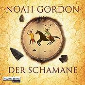 Der Schamane (Familie Cole 2) | Noah Gordon