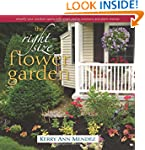 The Right-Size Flower Garden: Simplif...