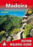 Madeira: The Finest Valley and Mountain Walks - ROTH.E4811 (Rother Walking Guides - Europe)
