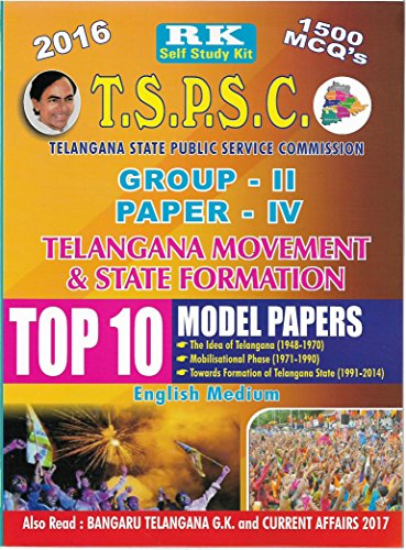 TSPSC GROUP-II Paper-IV Telangana Movement & State Formation Top 10 Previous Papers RKP