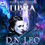 Libra: Silver Blood Collection | D.N. Leo