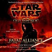 Star Wars: The Old Republic: Fatal Alliance | Sean Williams