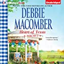 Heart of Texas, Volume 2: Caroline's Child and Dr. Texas Audiobook by Debbie Macomber Narrated by Natalie Ross