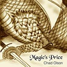Magic's Price Audiobook by Chad Olson Narrated by Chad Olson