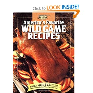 America's Favorite Wild Game Recipes (The Hunting & Fishing Library) by Wild Game Cookbooks