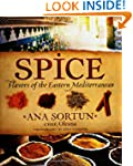 Spice: Flavors of the Eastern Mediter...