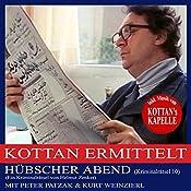 Hübscher Abend (Kottan ermittelt - Kriminalrätsel 10) | Helmut Zenker