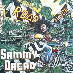 Sammy Dread - Reggae On The Move