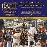 Bach Brandenburg Concertos 4-6 (Vol 2 of 2) American Bach Soloists Jeffrey Thomas