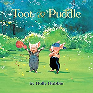 Toot & Puddle Audiobook