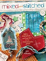 Free Mixed and Stitched: Fabric Inspiration & How-To's for the Mixed Media Artist Ebook & PDF Download