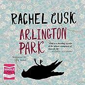 Arlington Park | [Rachel Cusk]