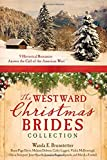 img - for Westward Christmas Brides Collection: 9 Historical Romances Answer the Call of the American West book / textbook / text book