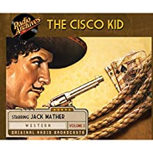 Cisco Kid, Volume 3 Radio/TV Program by O. Henry Narrated by  uncredited