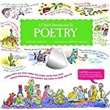 img - for A Child's Introduction to Poetry: Listen While You Learn About the Magic Words That Have Moved Mountains, Won Battles, and Made Us Laugh and Cry book / textbook / text book