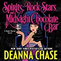 Spirits, Rock Stars, and a Midnight Chocolate Bar: Pyper Rayne, Book 2 Audiobook by Deanna Chase Narrated by Gabra Zackman