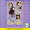 Elspeth Hart and the School for Show-Offs Audiobook by Sarah Forbes Narrated by Imogen Wilde