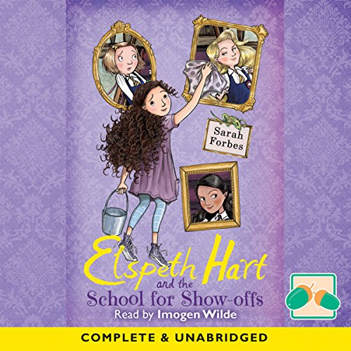 elspeth-hart-and-the-school-for-show-offs