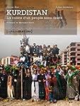 Kurdistan, la col�re d'un peuple sans...