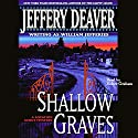 Shallow Graves: A Location Scout Mystery Audiobook by Jeffery Deaver Narrated by Holter Graham