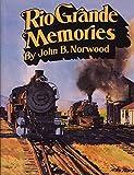 img - for Rio Grande Memories book / textbook / text book