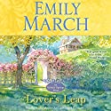 Lover's Leap: An Eternity Springs Novel Audiobook by Emily March Narrated by Kathe Mazur