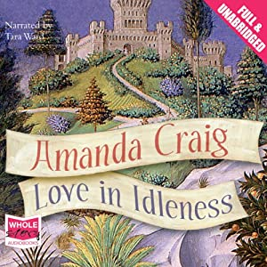 Love in Idleness Audiobook
