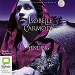 The Sending: The Obernewtyn Chronicles, Book 6   Isobelle Carmody
