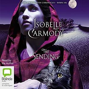 The Sending: The Obernewtyn Chronicles, Book 6 Hörbuch von Isobelle Carmody Gesprochen von: Isobelle Carmody