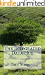 The Integrated Data Hub, The Next Gen...