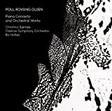 Olsen: Piano Concerto/ Orchestral Works (Christina Bjørkøe/ Odense Symphony Orchestra/ Bo Holten) (Dacapo: 8226038) Christina Bjørkøe