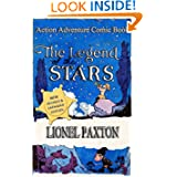 The Legend of the Stars - Revised & Expanded Edition: Fairy tales for children with pictures about the Legend...