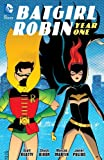 Image of Batgirl/Robin Year One