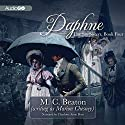 Daphne: The Six Sisters, Book 4 Audiobook by M. C. Beaton Narrated by Charlotte Anne Dore