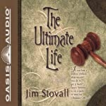 The Ultimate Life | Jim Stovall