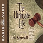 The Ultimate Life | [Jim Stovall]